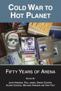 Cold War to Hot Planet: Fifty Years of Arena