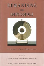 Demanding the Impossible: Utopia and Dystopia