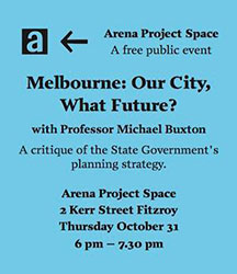 Melbourne: Our City, What Future?