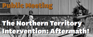 Public Meeting: The Northern Territory Intervention: Aftermath