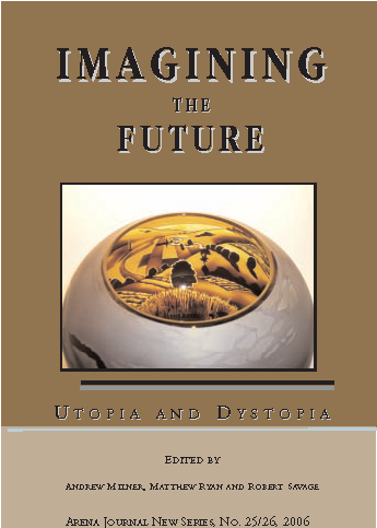 Imagining the Future: Utopia and Dystopia