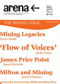Arena magazine cover: Issue 124; The Mining Issue